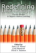 Redefining the Paradigm: Faculty Models to Support Student Learning