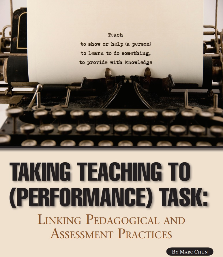 Taking Teaching to (Performance) Task: Linking Pedagogical and Assessment Practices